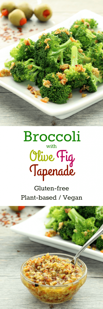 Broccoli with Olive Fig Tapenade Collage